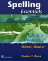 Spelling Essentials - Shireen Shuster, Geoff Barton