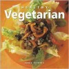 Healthy Vegetarian (Healthy Life (Southwater)) - Annie Nichols