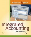 Integrated Accounting for Windows (with Integrated Accounting Software CD-ROM) - Dale Klooster, Warren Allen