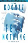 Dean Koontz' Fear Nothing Vol 1 SC - Grant Alter, Dean R. Koontz, Bob Gill