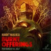 Burnt Offerings: Valancourt 20th Century Classics - Robert Marasco, R.C. Bray