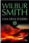 Una vena d'odio - Wilbur Smith