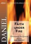 Daniel: Faith Under Fire - Elizabeth Mcquoid