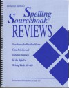 Spelling Sourcebook Reviews: Your Source for Blackline Masters Cloze Activities and Dictation Sentences for the High-Use Writing Words 401-800 (Recommended Teacher Resource for Grades 5-6) - Rebecca Sitton