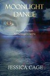 Moonlight Dance - Jessica Cage, Debbi Watson