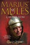 Marius' Mules: Caesar's Vow - S.J.A. Turney