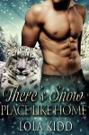There's Snow Place Like Home: BBW Shapeshifter Paranormal Romance (Shifters Everafter) - Lola Kidd