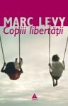 Copiii libertăţii - Marc Levy