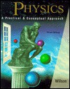 Physics: A Practical And Conceptual Approach - Jerry D. Wilson
