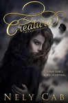 Creatura (The Creatura Series Book 1) - Nely Cab
