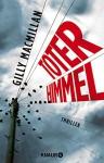Toter Himmel: Thriller - Gilly Macmillan, Maria Hochsieder