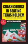 Crash Course In Winning Hold'em - Avery Cardoza
