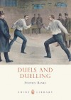 Duels and Duelling - Stephen Banks