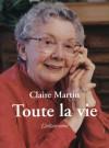 Toute la vie - Claire Martin