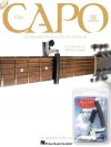 The Capo: An Essential Resource for the Guitarist [With Free Capo Included and CD] - Randall Williams