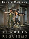 Regrets and Requiems (Fenaday and Shasti Chronicles) - Edward McKeown