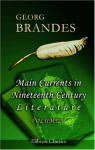 Main Currents In Nineteenth Century Literature: Volume 5: The Romantic School In France - Georg Brandes