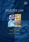 Disaster Law - Daniel A. Farber, Michael Faure