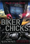 Biker Chicks (Volume 1) - Ryan Kells, Colbie Kay, Amo Jones, Bibi Rizer, Barbi Barnard, MariaLisa deMora, Davida Lynn, Robert M. Price;D.L. Snell;Peter Rawlik;David Conyers;Nicholas Cook;William Meikle;Sam Stone;Tim Curran;Ran Cartwright;Michael Tice;Tom Lynch;Terrie Leigh Relf;David Dun
