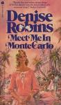 Meet Me in Monte Carlo - Denise Robins