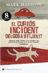 El Curiós incident del gos a mitjanit (Perfect Paperback) - Mark Haddon