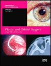 Plastic and Orbital Surgery: Fundamentals of Clinical Ophthalmology - Richard Collin