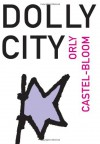 Dolly City - Orly Castel-Bloom, Dalya Bilu