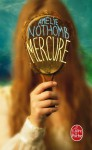Mercure - Amélie Nothomb