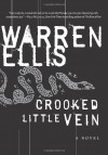 Crooked Little Vein - Warren Ellis