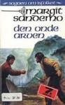 Den onde arven - Margit Sandemo, Bente Meidell