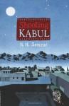 Shooting Kabul - N.H. Senzai