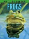 Frogs - Nic Bishop