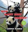 How Many Baby Pandas? - Sandra Markle