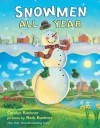 Snowmen All Year - Caralyn Buehner, Mark Buehner