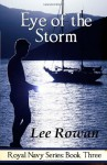 Eye of the Storm - Lee Rowan