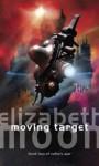 Moving Target (Vatta's War, #2) - Elizabeth Moon