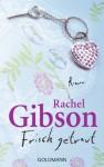 Frisch getraut: Roman (German Edition) - Rachel Gibson, Antje Althans