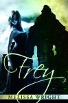 Frey - Melissa Wright