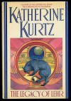 The Legacy of Lehr - Katherine Kurtz, Michael W. Kaluta