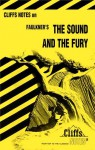 The Sound and the Fury (Cliffs Notes) - CliffsNotes, James Lamar Roberts, William Faulkner