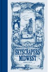 Skyscrapers of the Midwest - Joshua Cotter