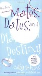 Mates, Dates, and Diamond Destiny - Cathy Hopkins