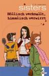 Höllisch verknallt, himmlisch verwirrt - C.B. Lessmann