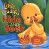 Little Quack's Hide and Seek - Lauren Thompson, Derek Anderson