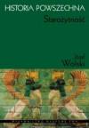 Historia powszechna: Starożytność - Józef Wolski