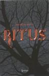 Ritus - Markus Heitz, Marcella Houweling
