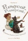 Pussycat, Pussycat, Where Have You Been? - Dan Bar-el, Rae Mate