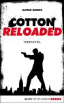Cotton Reloaded 09: Todesspiel - Alfred Bekker