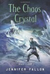 The Chaos Crystal (The Tide Lords) - Jennifer Fallon