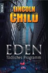 Eden - Lincoln Child, Ronald M. Hahn